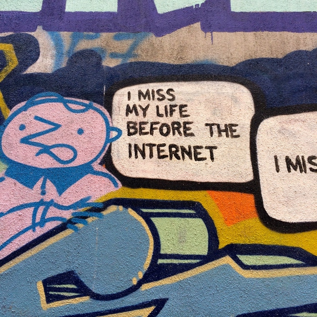 I miss my life before the internet