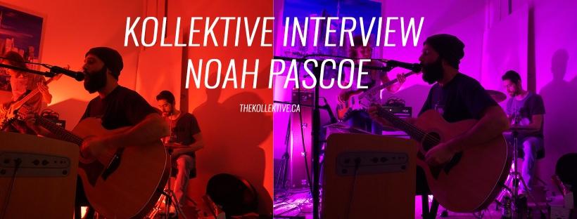thekollektive_noahpascoe_interviewdec2016