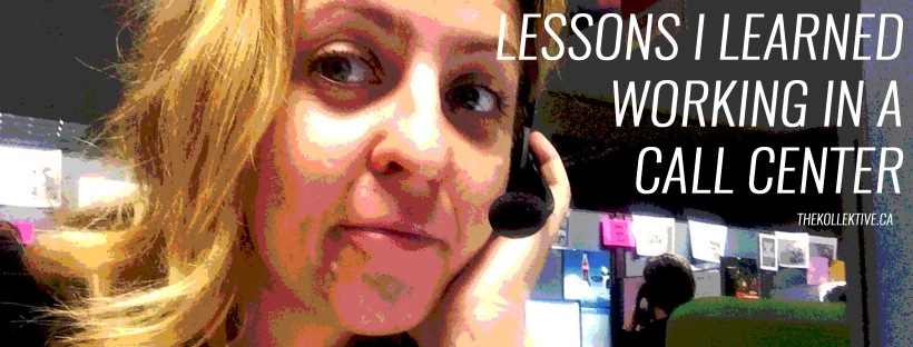 thekollektive_lessons_i_learned_working_call_center